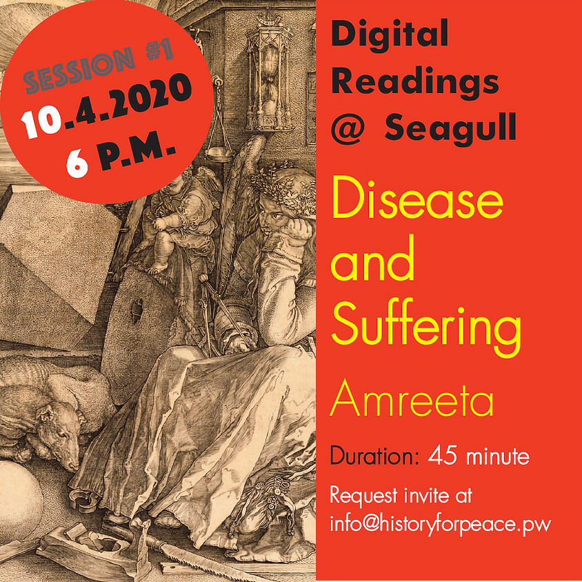 Digital Readings @ Seagull: Session  #1 Disease and Suffering