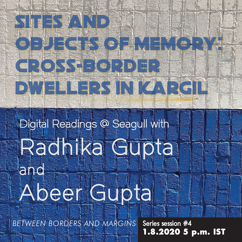 Sites and Objects of Memory: Cross-Border Dwellers in Kargil