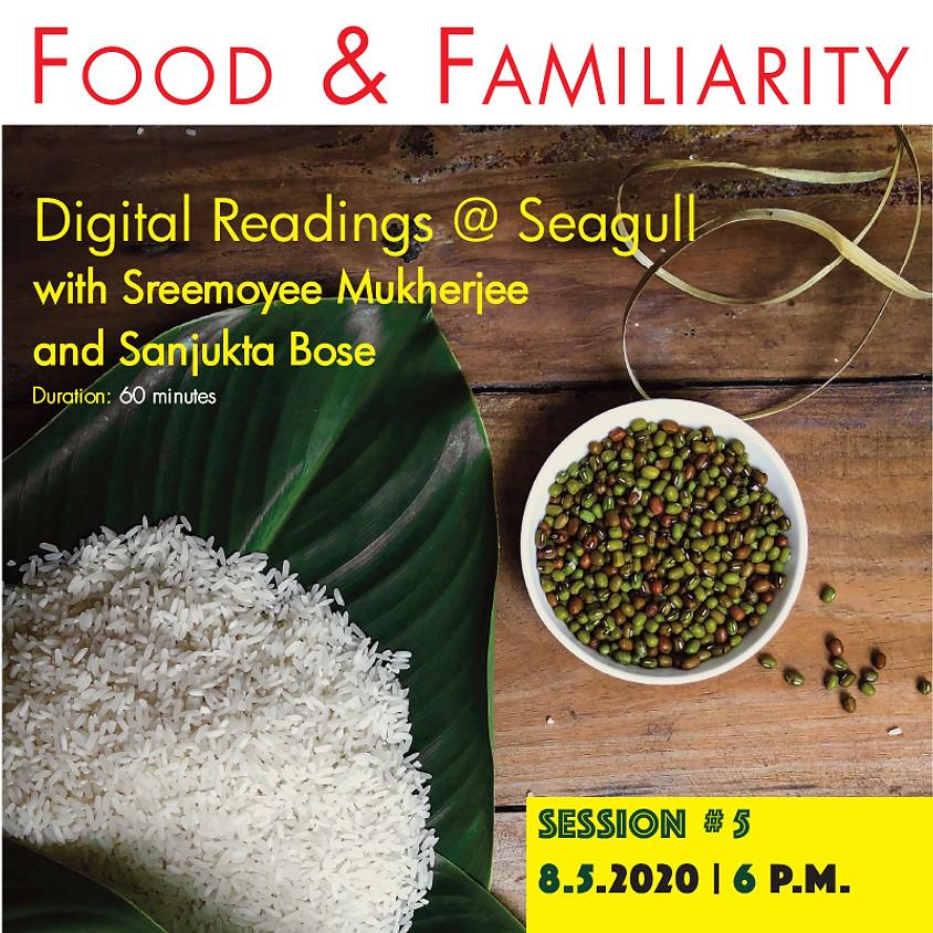Digital Readings at Seagull #5: Food & Familiarity