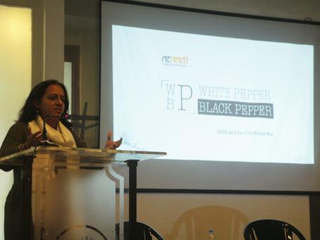 White Pepper,Black Pepper : An interactive session on thinking like a historian - Neha Pradhan Arora