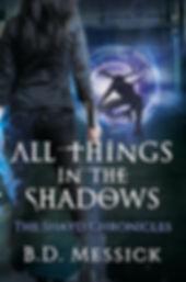 BDMessick-AllThingsintheShadows-Ebook-Ta