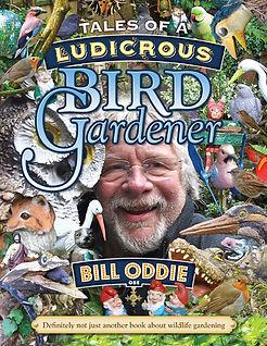 Tales of a Ludicrous Bird Gardener Front