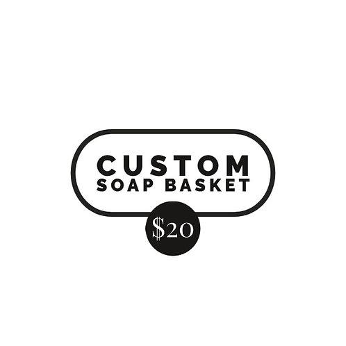 Custom Soap Basket $20
