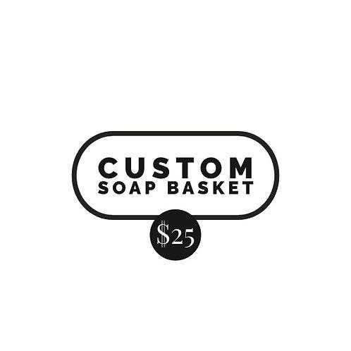 Custom Soap Basket $25
