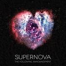 TFA | The Following Announcement | Supernova Single