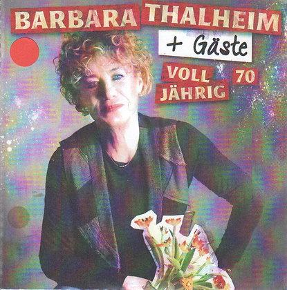 Barbara Thalhein | Volljährig 70 | DVD