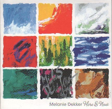 Melanie Dekker   Here & Now   handsigniertes Einzelexemplar