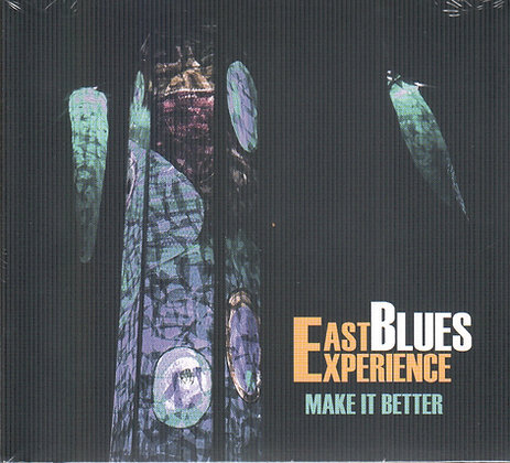 East Blues Experience   MAKE IT BETTER   Nur 2 Stück