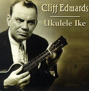 The Music of Cliff Edwards