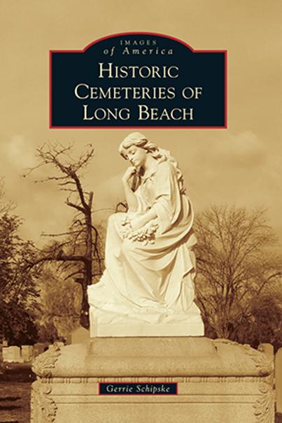 CEMETERIES OF LONG BEACH