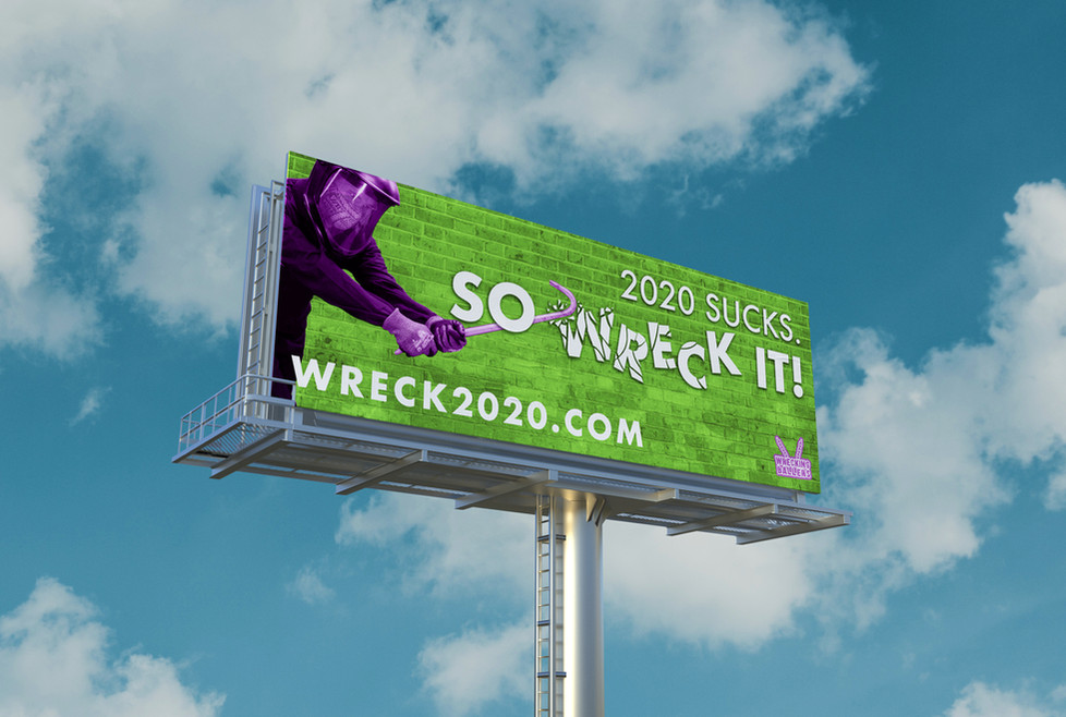 Wrecking Ballers Billboard - Green