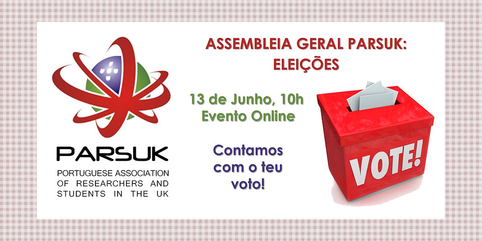 Assembleia Geral PARSUK: Eleições 2021-2022