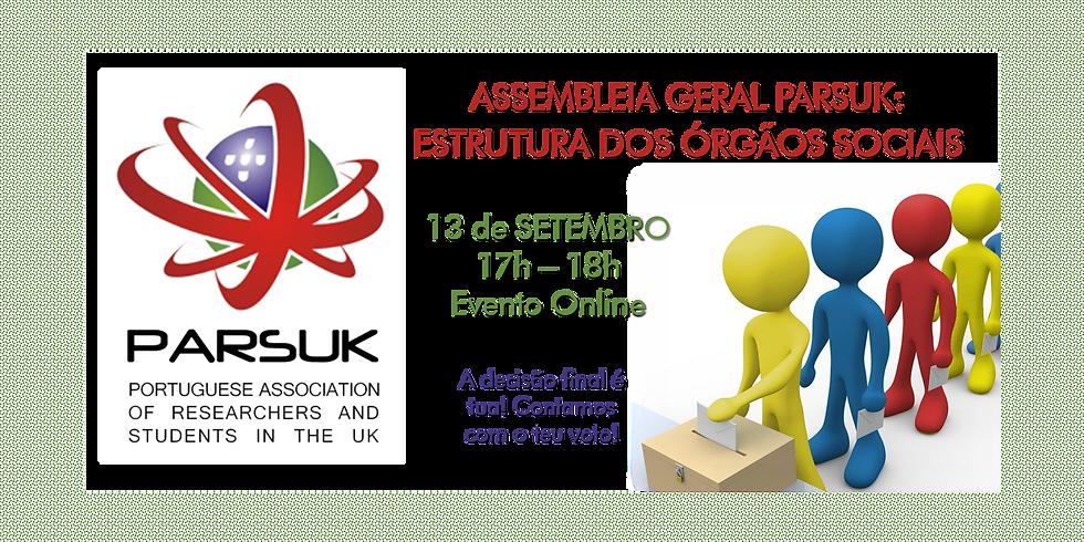 Assembleia Geral PARSUK: Estrutura dos Órgãos Sociais