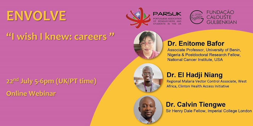 ENVOLVE training webinar - I wish I knew: careers