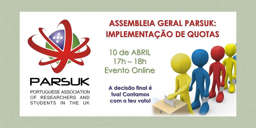 Assembleia Geral PARSUK: Implementação de Quotas