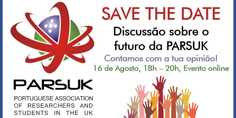 Discussão sobre o Futuro da PARSUK