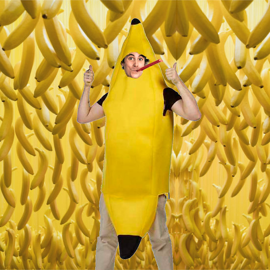 I'll wear a banana costume for a month