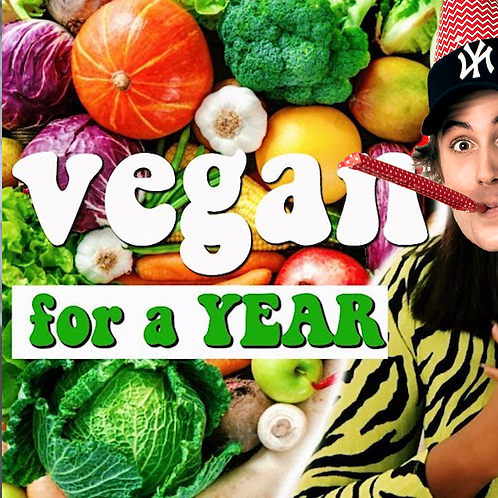 I'll go vegan for a year