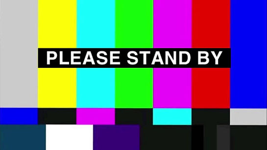 Please Stand By 1.jpg