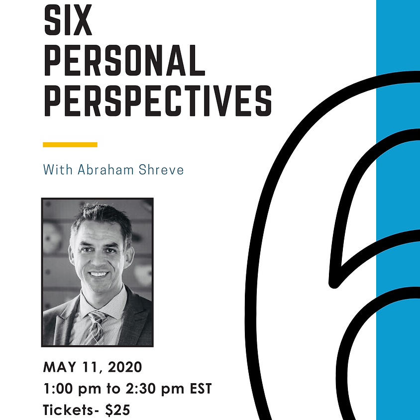 The Six Personal Perspectives - Abe Shreve