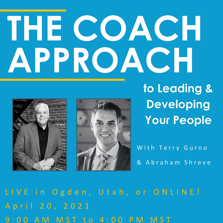The Coach Approach to Leading and Developing People
