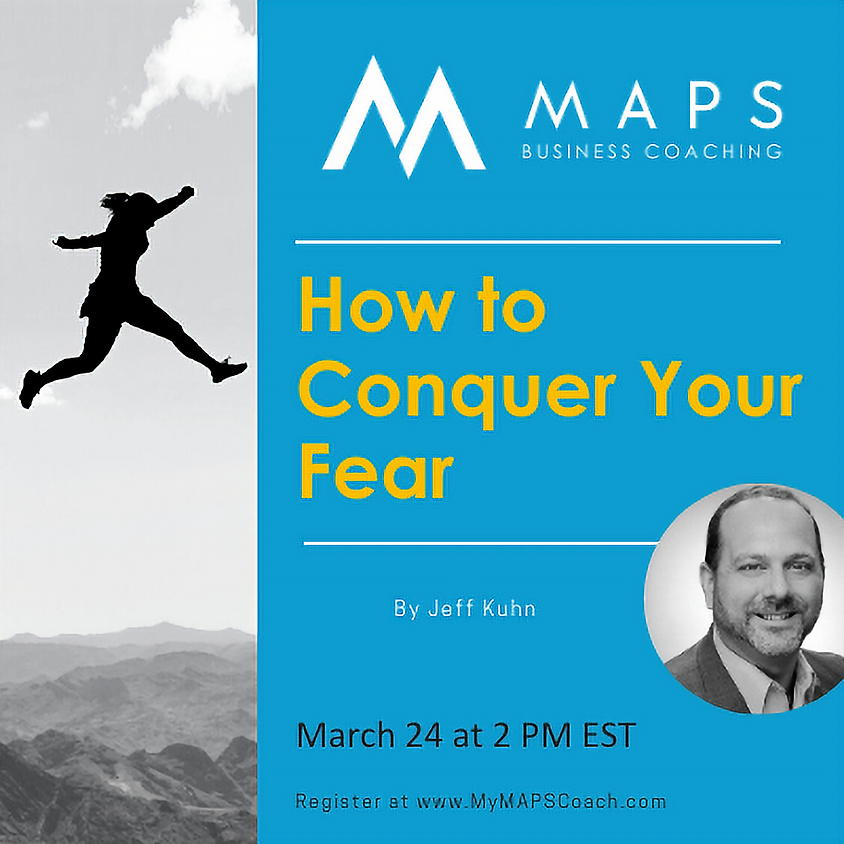 How to Conquer Your Fear