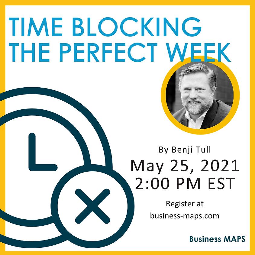 Time Blocking The Perfect Week