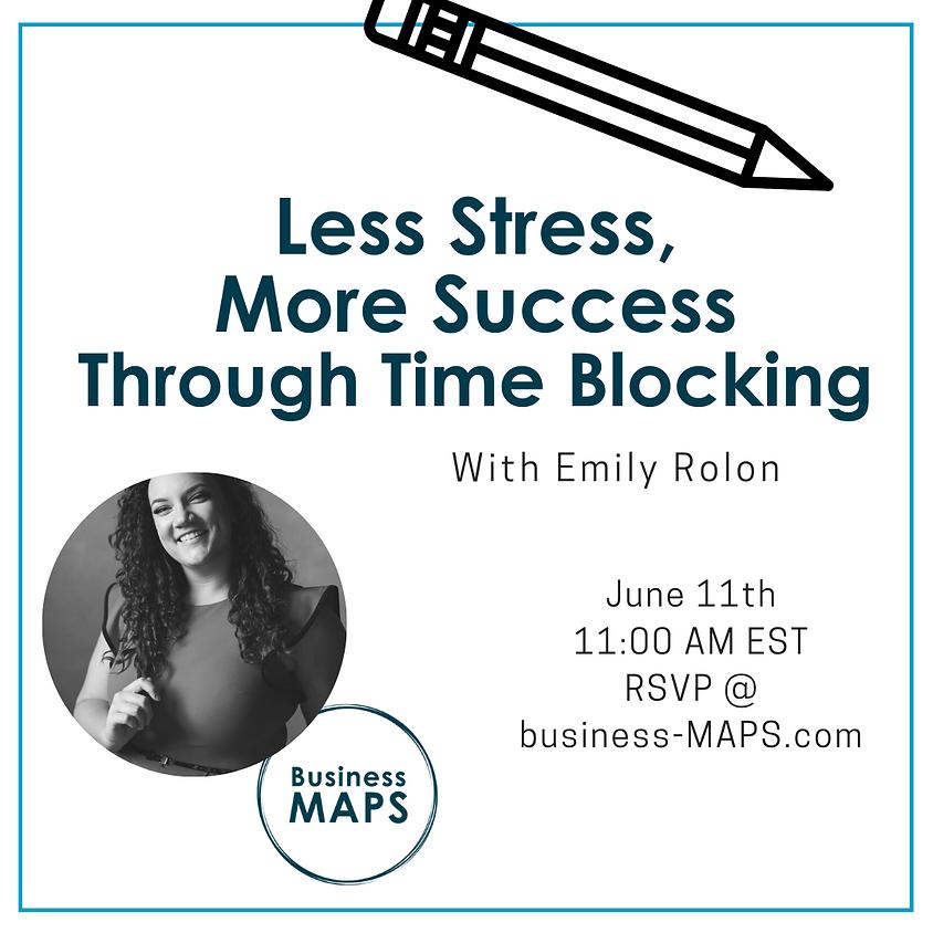 Less Stress More Success through Time Blocking