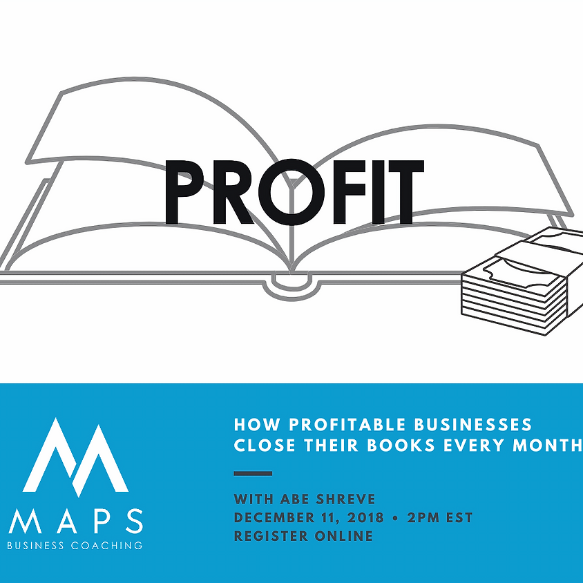How Profitable Businesses Close Their Books Every Month