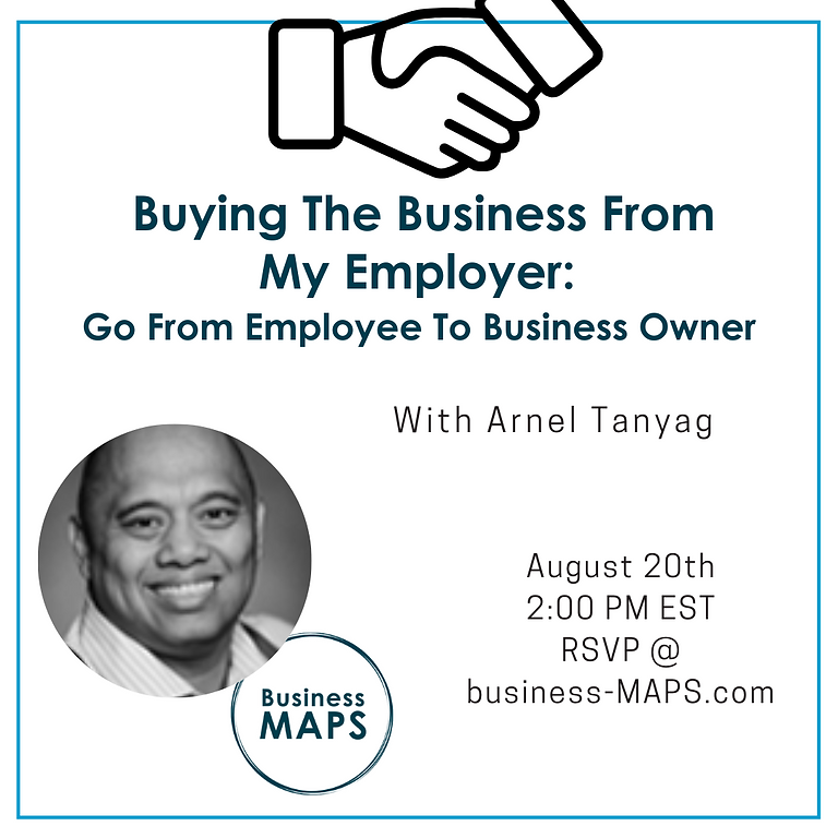 Buying the Business From My Employer: Go from Employee to Business Owner