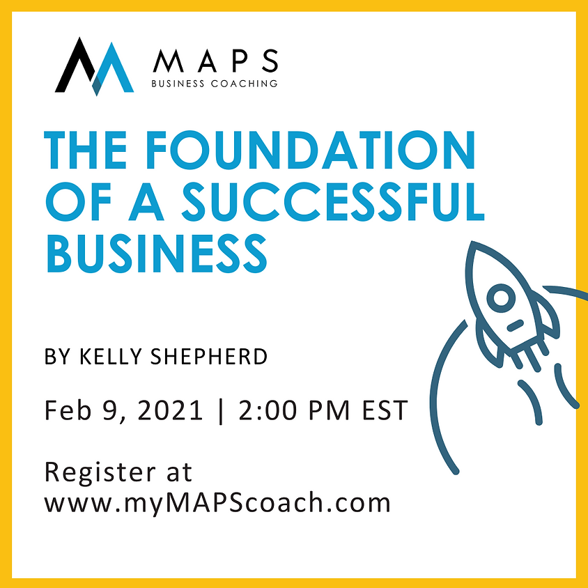 The Foundation of a Successful Business