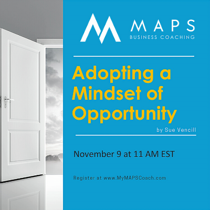 Adopting a Mindset of Opportunity