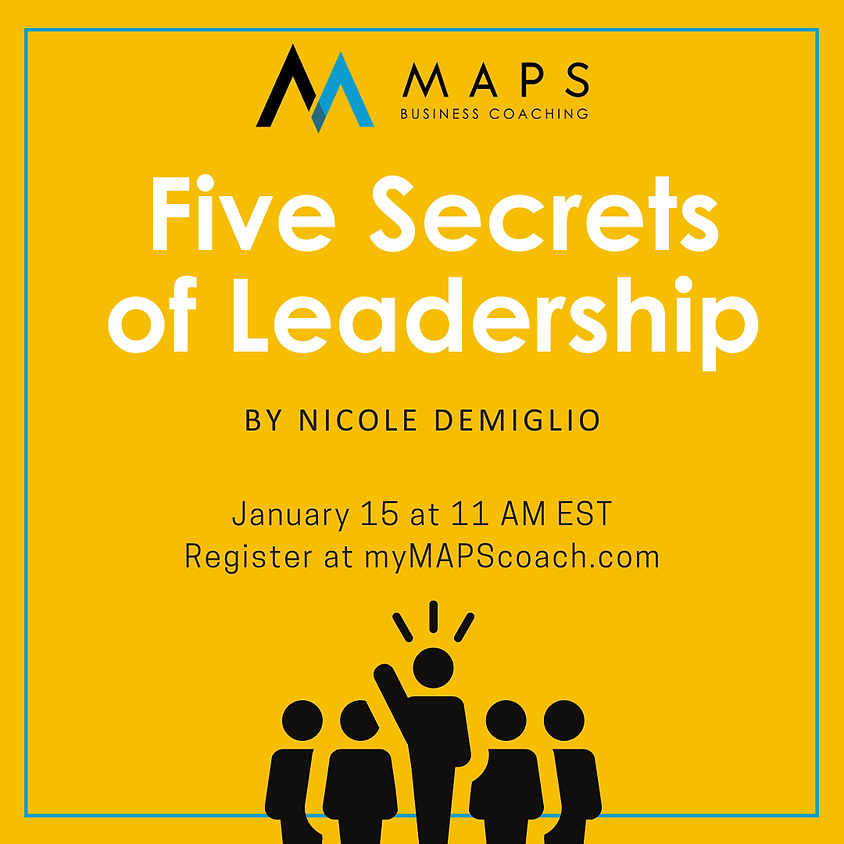 Five Secrets of Leadership