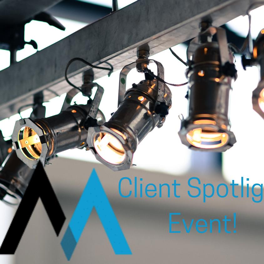 Webinar Series: Client Spotlight!