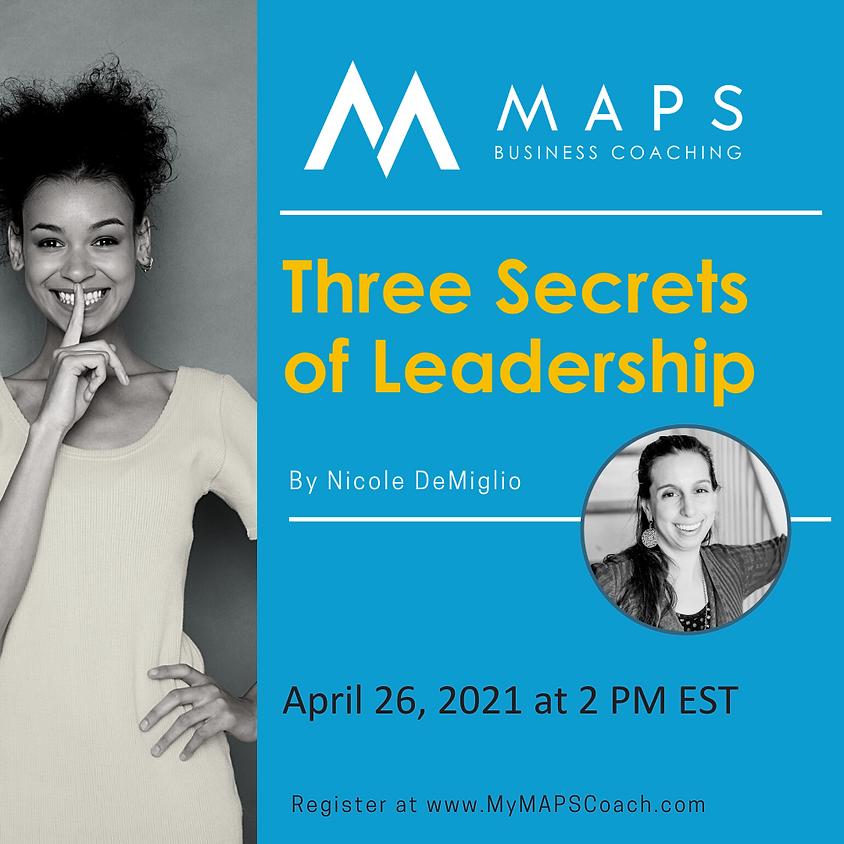 Three Secrets of Leadership