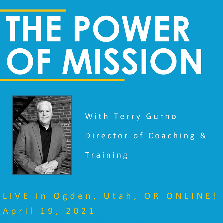 The Power of Mission with Terry Gurno