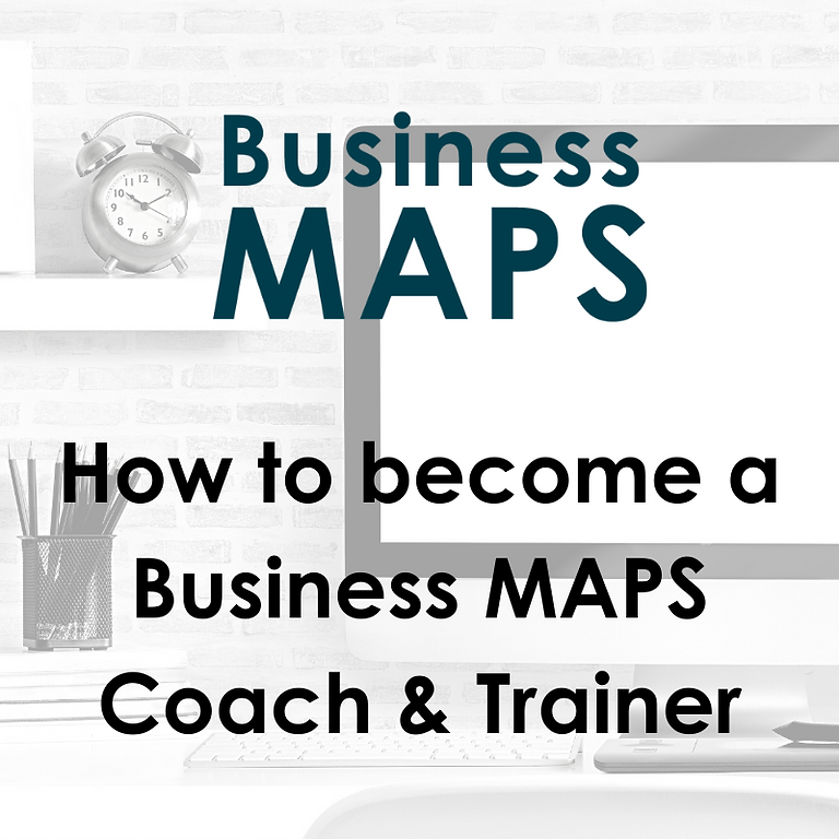 How to become a Business MAPS Coach & Trainer
