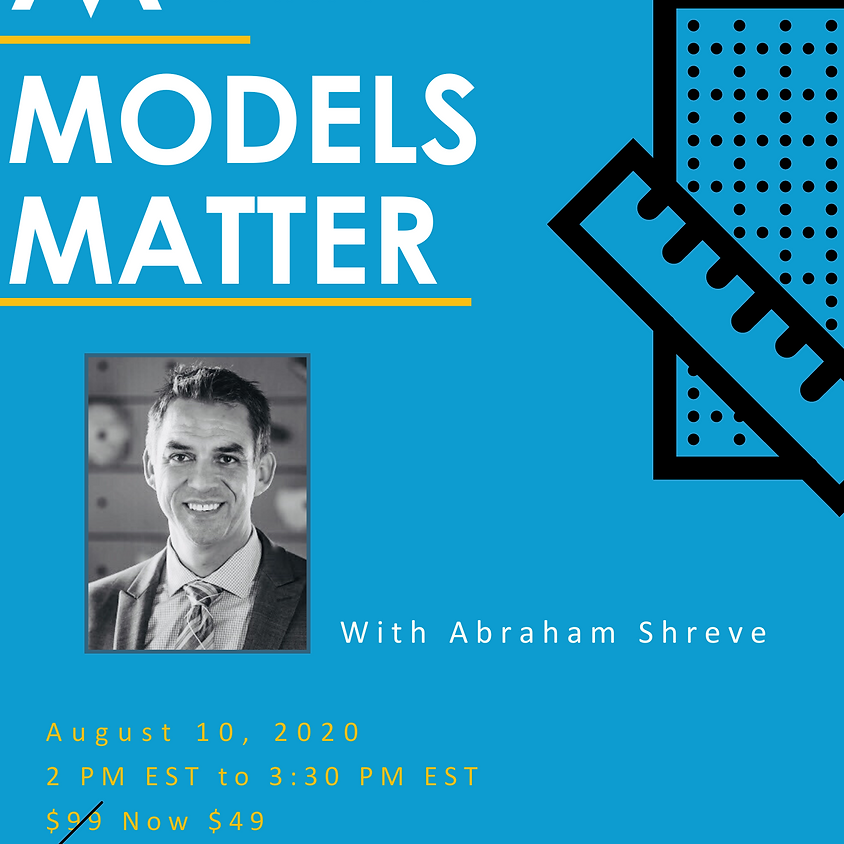 Models Matter: Building Predictable Results