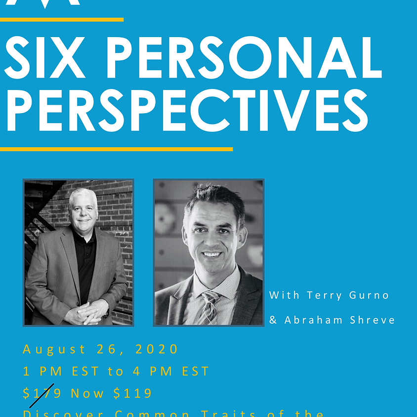 The Six Personal Perspectives - Abe Shreve & Terry Gurno