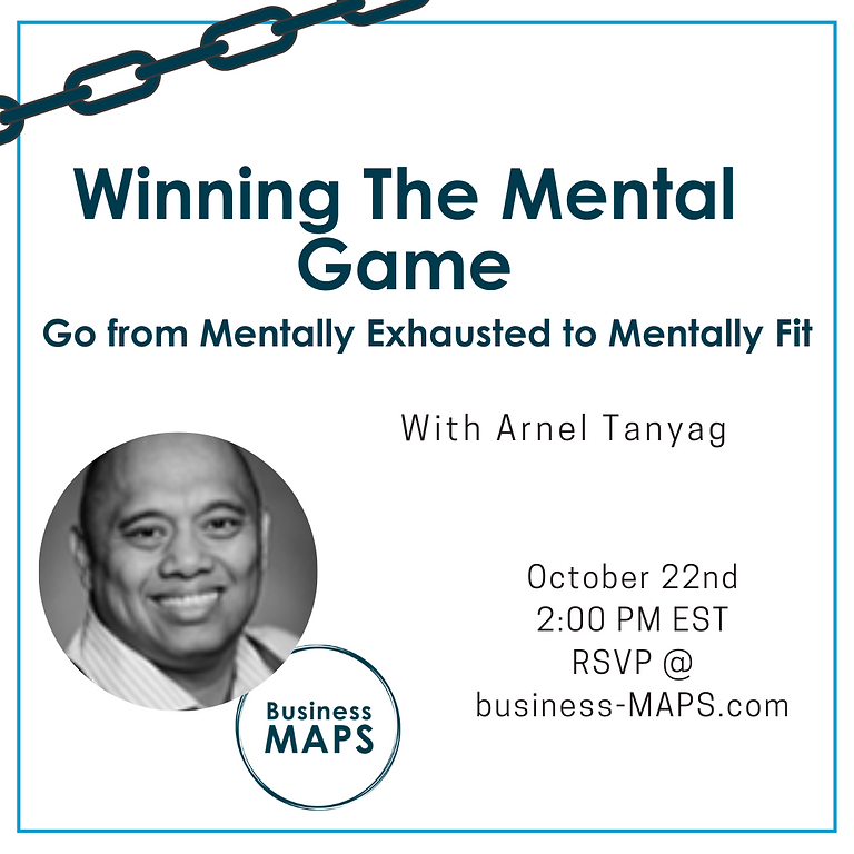 Winning the Mental Game of Business: Go from Mentally Exhausted to Mentally Fit