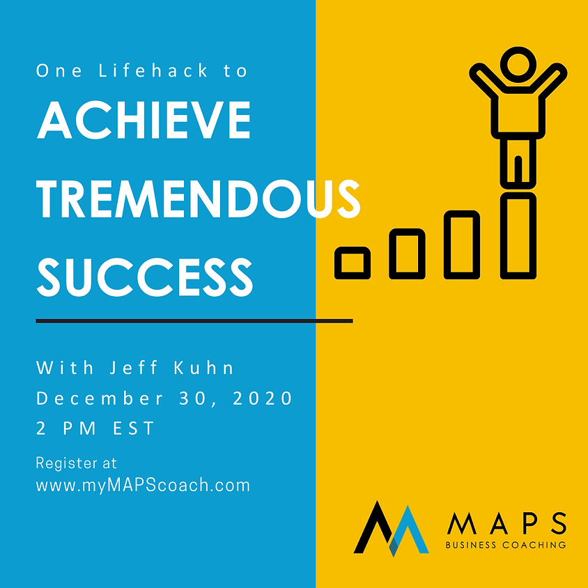 One Lifehack to Achieve Tremendous Success