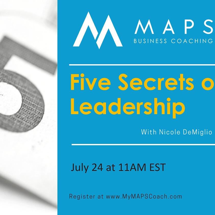 Five Secrets of Leadership - Nicole DeMiglio