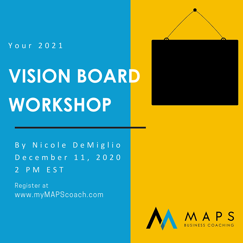 The New Year is Now:  Vision Board Workshop