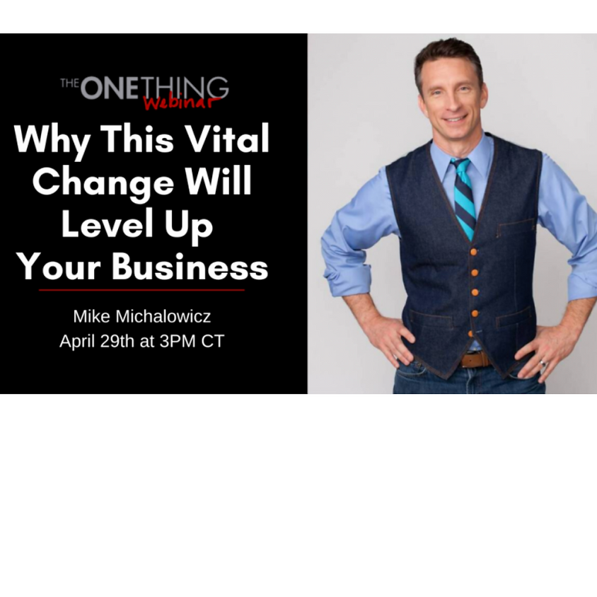 FREE Webinar with Geoff Woods & The ONE Thing Team