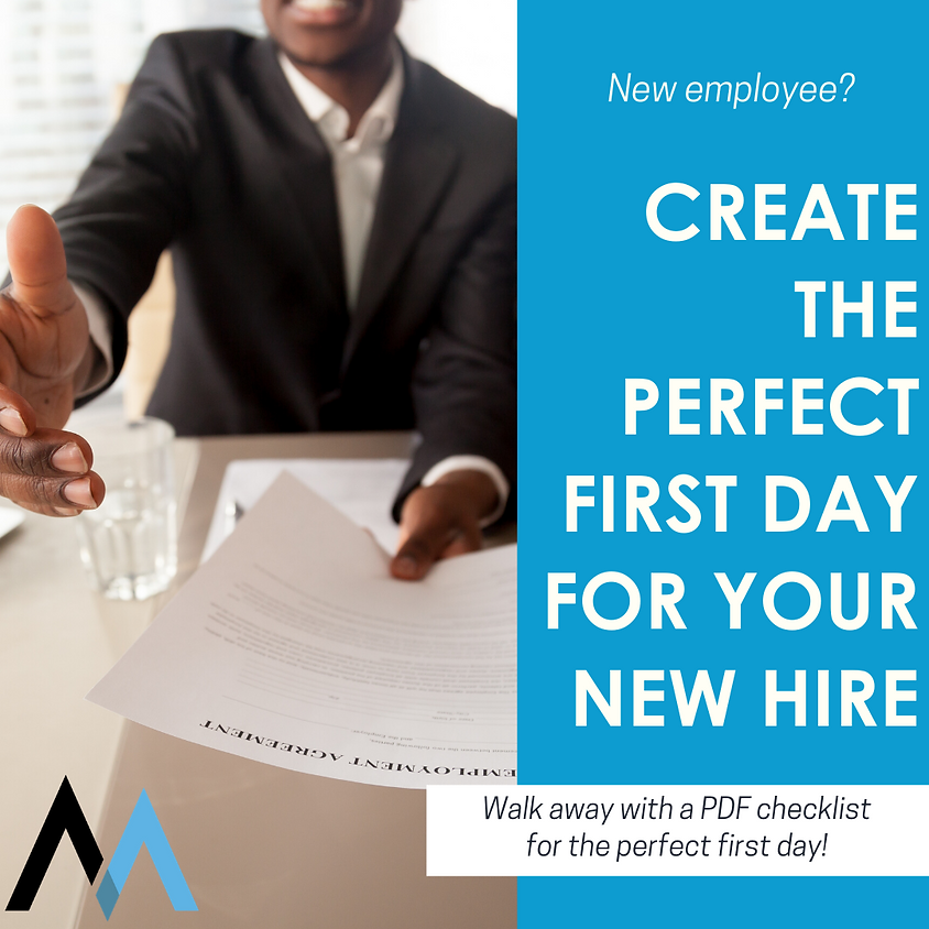 Creating the Perfect First Day For Your New Hire with Abe Shreve