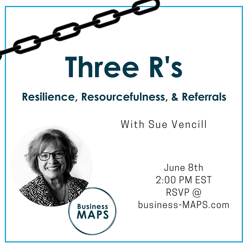 The 3 R's - Resilience, Resourcefulness and Referrals