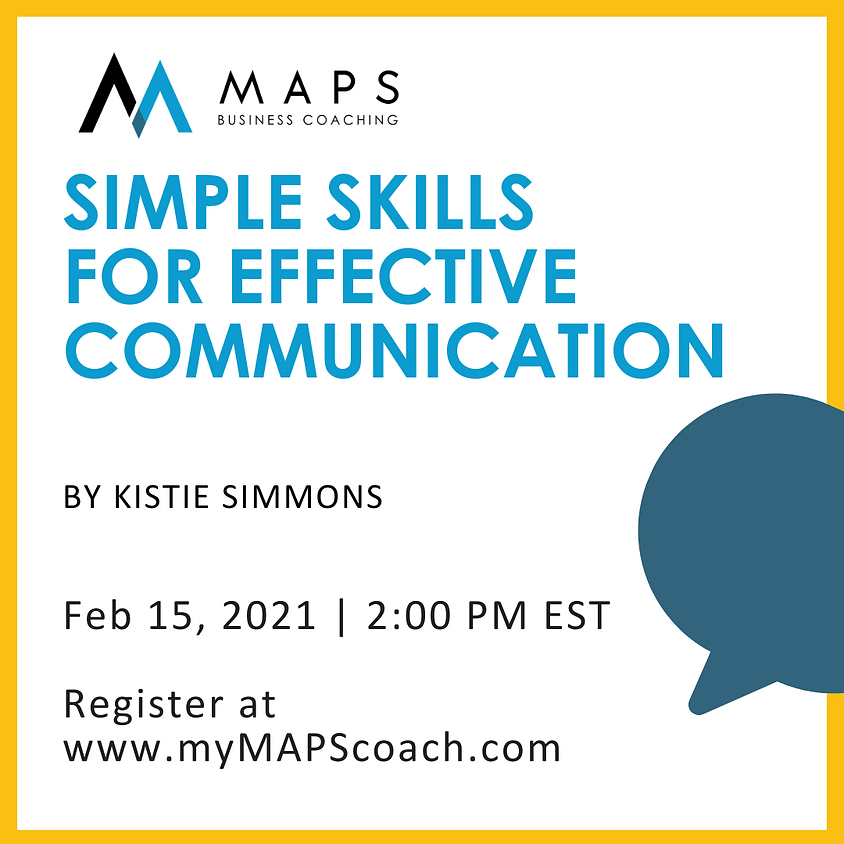 Simple Skills for Effective Communication