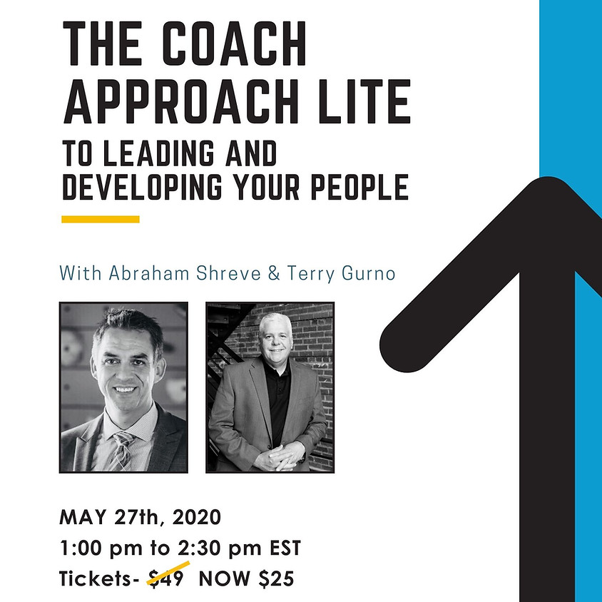 The Coach Approach to Leading and Developing People - ONLINE EVENT