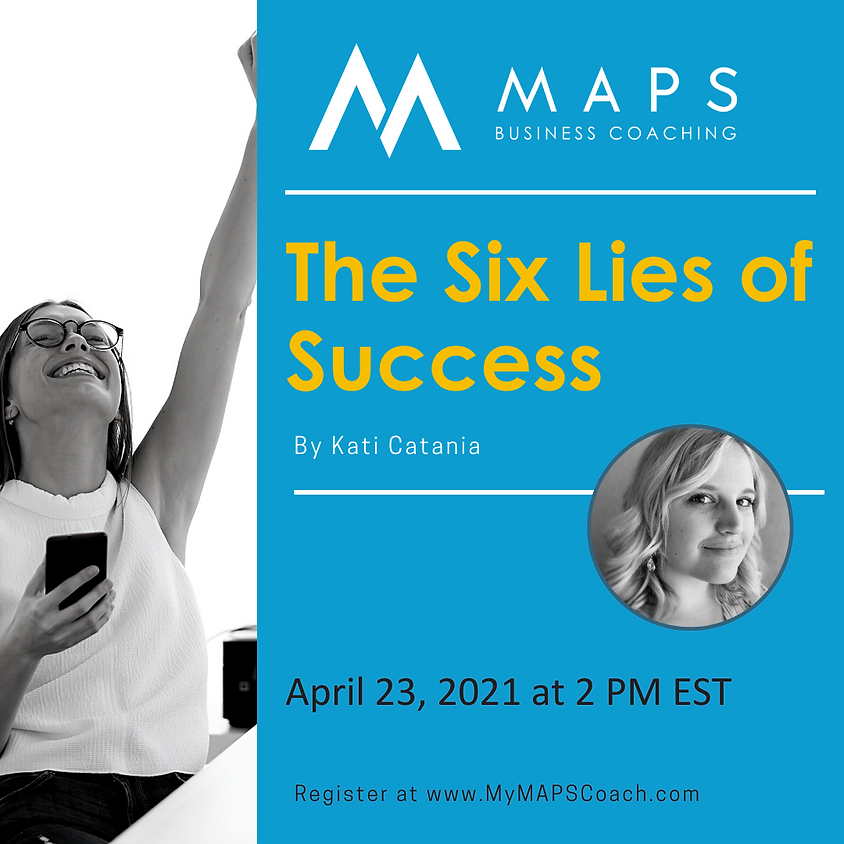 The Six Lies of Success