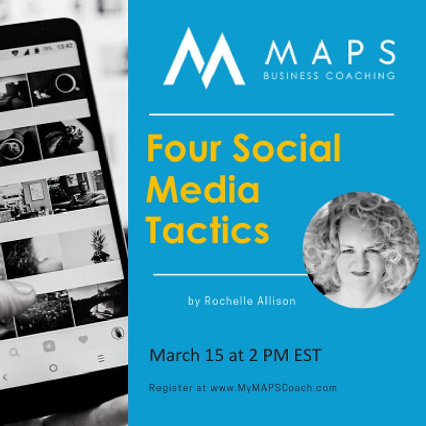 Four Social Media Tactics
